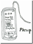 PhewP is my Windows 7 Phone.